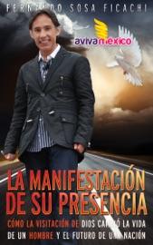 LA MANIFESTACIóN DE SU PRESENCIA