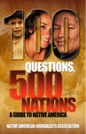 100 Questions 500 Nations A Guide To Native America