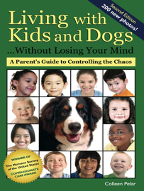 Living with Kids and Dogs...Without Losing Your Mind book