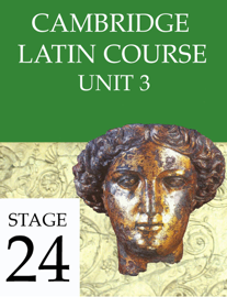 Cambridge Latin Course Unit 3 Stage 24