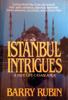 Barry Rubin - Istanbul Intrigues artwork