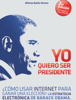 Alfonso Baella Herrera - Yo quiero ser presidente ilustraciГіn