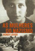 As mulheres do nazismo Book Cover