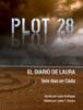 Laura Rodriguez - Plot 28 - El diario de Laura ilustraciГіn
