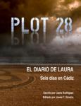 Plot 28 - El diario de Laura