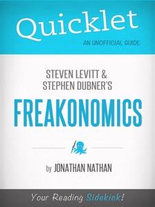 Quicklet on Freakonomics by Stephen D. Levitt & Stephan J. Dubner