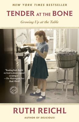 Tender at the Bone - Ruth Reichl book
