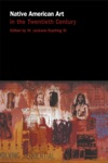 Native American Art In The Twentieth Century