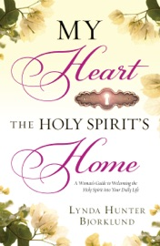 My Heart The Holy Spirit S Home