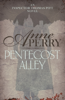 Anne Perry - Pentecost Alley (Thomas Pitt Mystery, Book 16) artwork