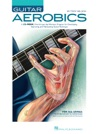 Guitar Aerobics With Audio