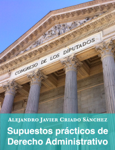 Cuarenta supuestos practicos de Derecho Administrativo