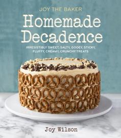 Joy the Baker Homemade Decadence book