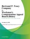 Bertrand P Tracy Company V Workmens Compensation Appeal Board Boles