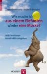 Wie Mache Ich Aus Einem Elefanten Wieder Eine Mcke