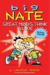 Big Nate Great Minds Think Alike