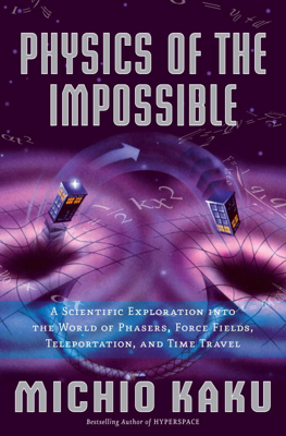 Physics of the Impossible - Michio Kaku book