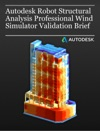 Autodesk Robot Structural Analysis Professional Wind Simulator Validation Brief