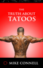 Mike Connell - The Truth about Tattoos artwork