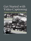 Get Started With Video Captioning