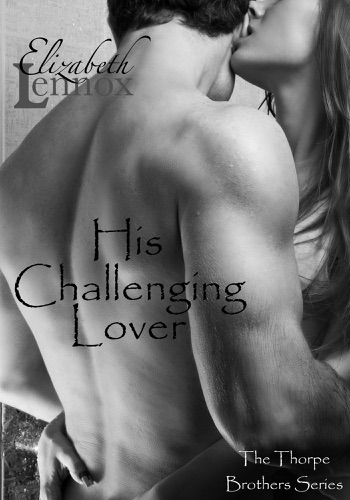 Elizabeth Lennox - His Challenging Lover