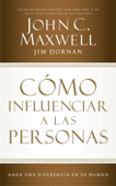 Cómo influenciar a las personas Book Cover