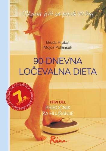 90-dnevna ločevalna dieta: okusne jedi za prvih 90 dni