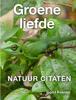Ingrid Koenen - Groene liefde, quotes artwork