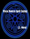 Wicca Modern Spell Casting