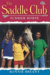 Download Saddle Club 67: Summer Horse
