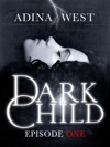 Dark Child The Awakening Episode 1