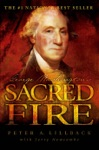 George Washingtons Sacred Fire