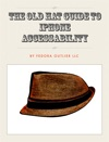 The Old Hat Guide To IPhone Accessibility