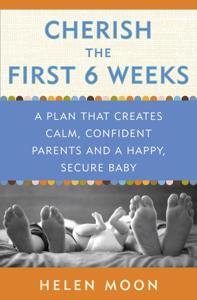 Cherish the First Six Weeks Copertina del libro