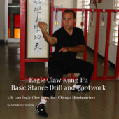 Eagle Claw Kung Fu Basic Stance Drill and Footwork