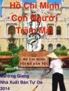 H Ch Minh - Con Ngi Trm Mt