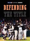 Defending The Title Enhanced