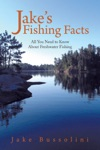 Jakes Fishing Facts