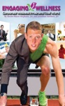 Engaging Wellness Corporate Wellness Programs That Work