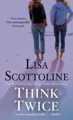 Lisa Scottoline - Think Twice