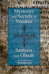 Mysteries And Secrets Of Voodoo Santeria And Obeah