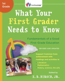 What Your First Grader Needs to Know (Revised and Updated)