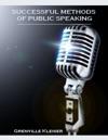 Successful Methods Of Public Speaking Illustrated