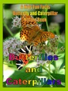 Butterflies And Caterpillars A Kids Fun Facts Butterfly And Caterpillar Nature Book