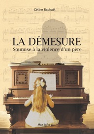 La démesure - Céline Raphaël