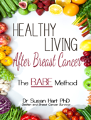 Healthy Living After Breast Cancer
