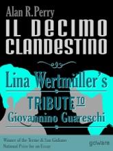 Il decimo clandestino: Lina Wertmüller's Tribute to Giovannino Guareschi