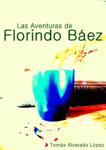 Las Aventuras de Florindo Báez