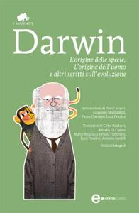 L'origine delle specie, L'origine dell'uomo e altri scritti sull'evoluzione Book Cover