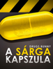 Drugs Bunny - A Sárga Kapszula artwork